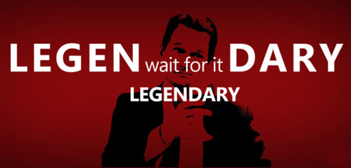 Legen-wait-for-it-dary