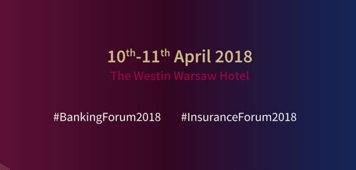 The XV Banking Forum and XI Insurance Forum
