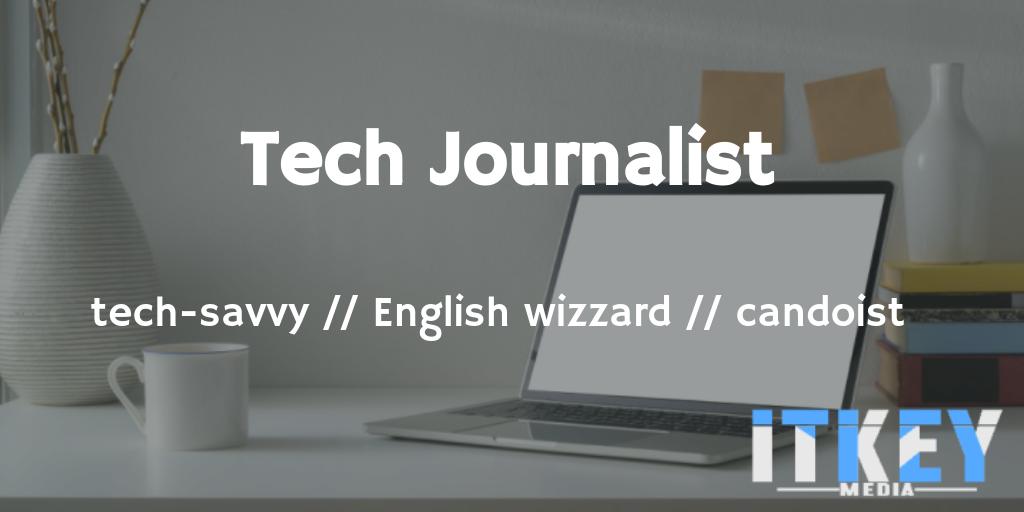 ITKeyMedia: Tech Journalist
